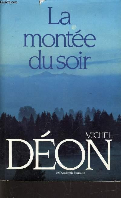 LA MONTEE DU SOIR.
