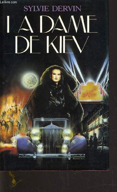 LA DAME DE KIEV.