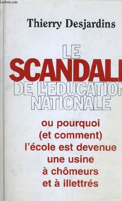 LE SCANDALE DE L'EDUCATION NATIONALE.