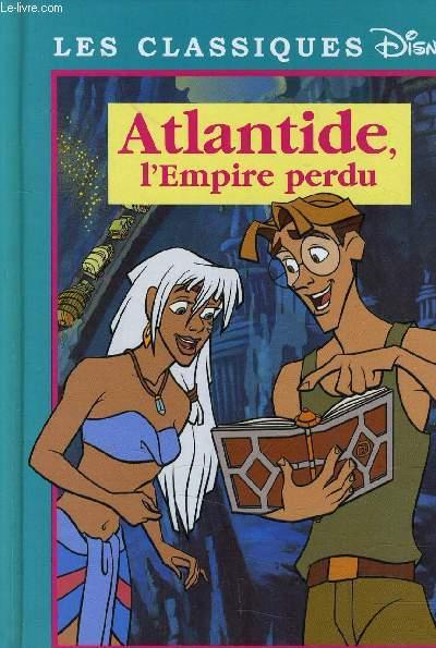 ATLANTIDE, L'EMPIRE PERDU.