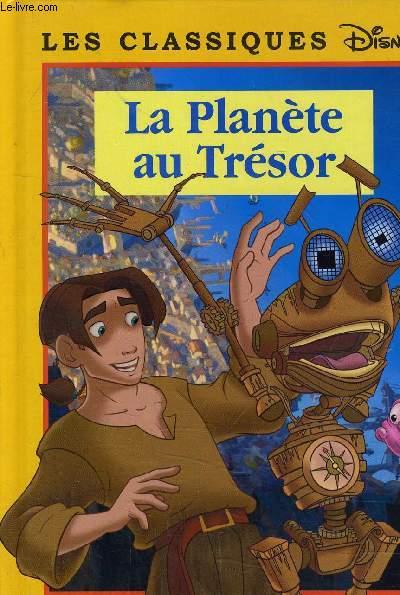 LA PLANETE AU TRESOR.