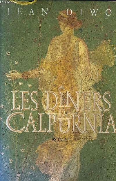 LES DINERS DE CALPURNIA.