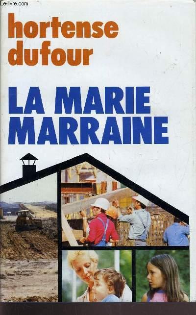 LA MARIE MARRAINE.