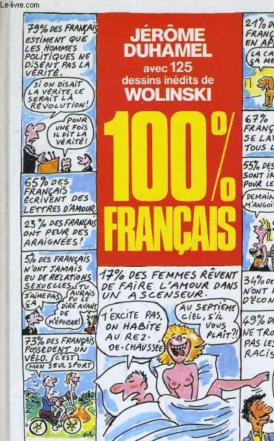 AVEC 125 DESSINS INEDITS DE WOLINSKI 100% FRANCAIS.