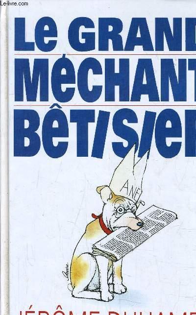 LE GRAND MECHANT BETISIER.