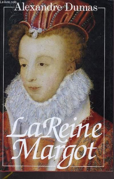 LA REINE MARGOT.