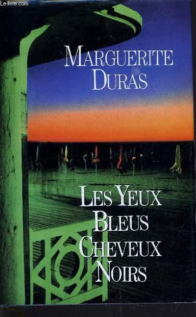 LES YEUX BLEUS CHEVEUX NOIRS.