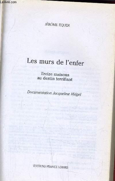 LES MURS DE L'ENFER.