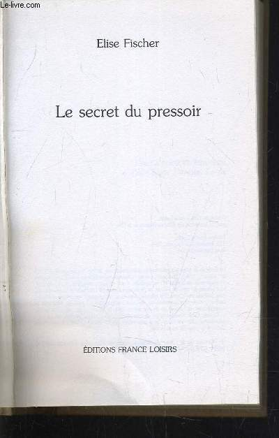 LE SECRET DU PRESSOIR.