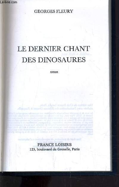 LE DERNIER CHANT DES DINOSAURES.