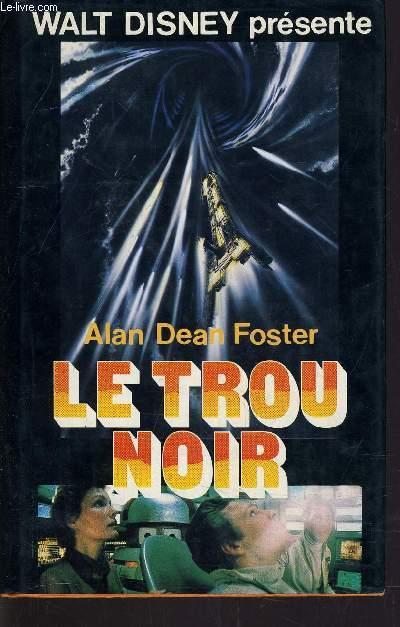 LE TROU NOIR.