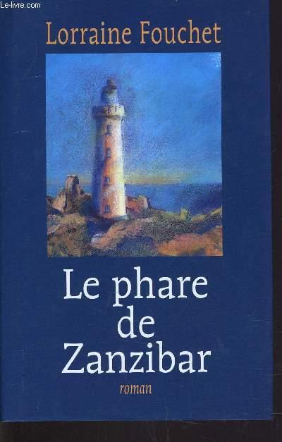 LE PHARE DE ZANZIBAR.