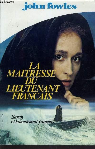 LA MAITRESSE DU LIEUTENANT FRANCAIS.