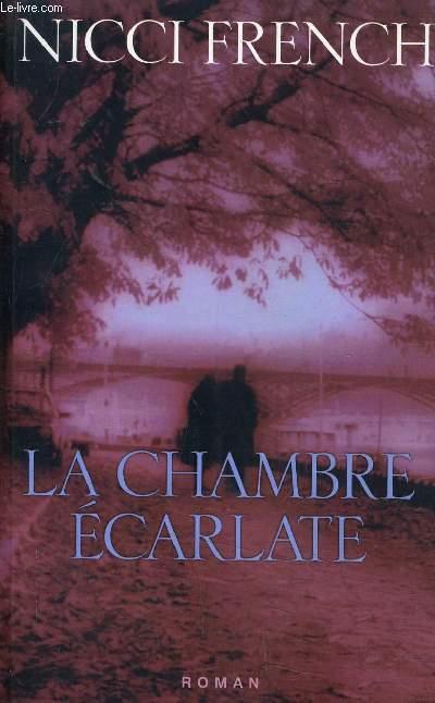 LA CHAMBRE ECARLATE.