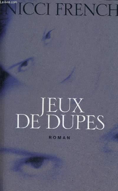 JEUX DE DUPES.