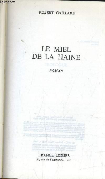 LE MIEL DE LA HAINE.
