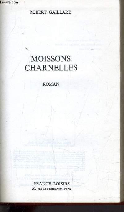 MOISSONS CHARNELLES.