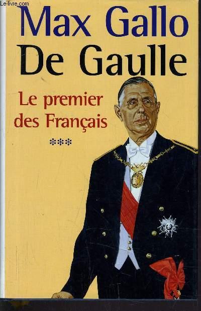 DE GAULLE - LE PREMIER DES FRANCAIS.