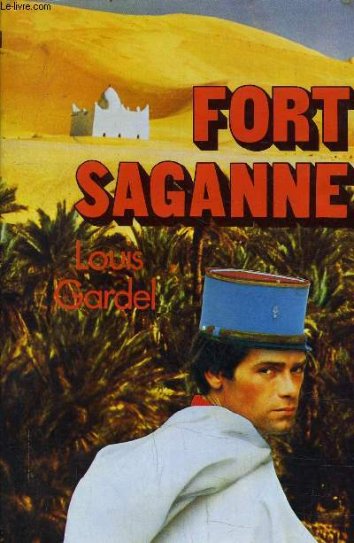 FORT SAGANNE.