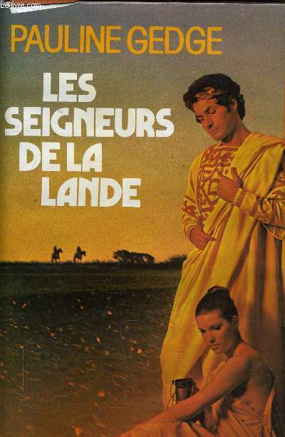 LES SEIGNEURS DE LA LANDE.