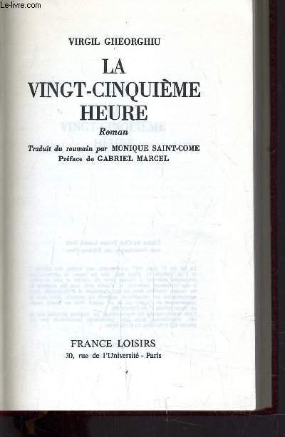 LA VINGT-CINQUIEME HEURE.