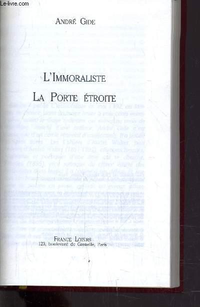 L'IMMORALISTE - LA PORTE ETROITE.