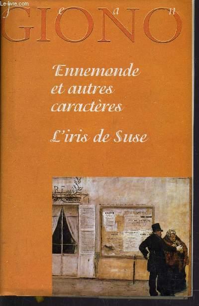 ENNEMONDE ET AUTRES CARACTERES - L'IRIS DE SUSE.