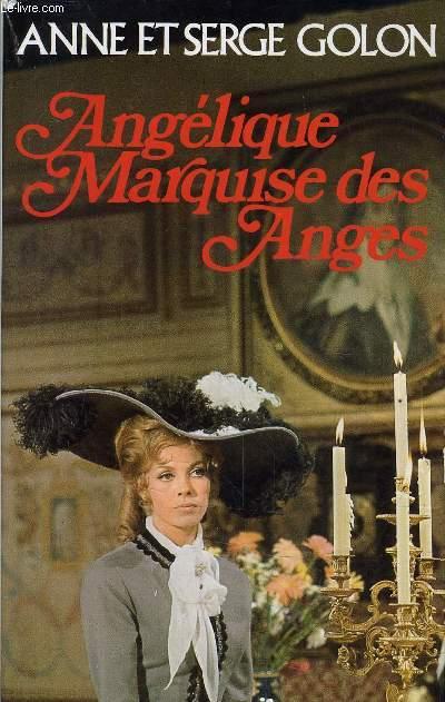 ANGELIQUE MARQUISE DES ANGES.