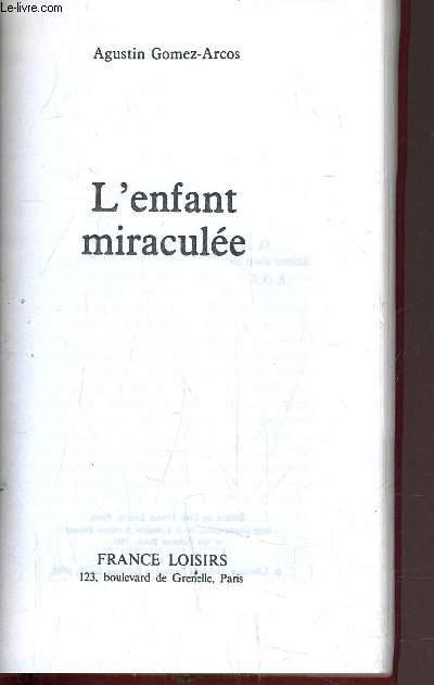 L'ENFANT MIRACULEE.