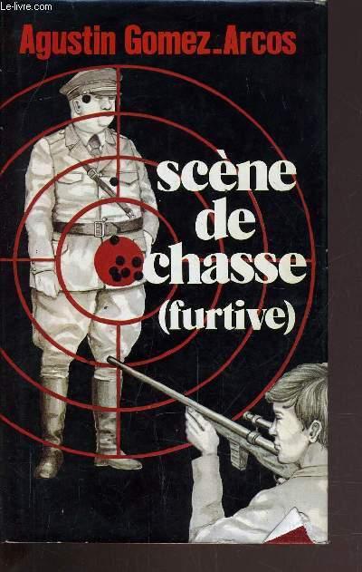 SCENE DE CHASSE (FURTIVE).