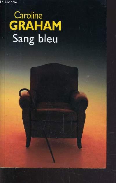 SANG BLEU.