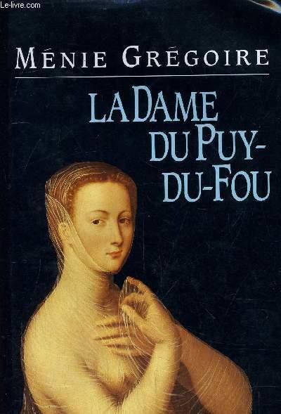 LA DAME DU PUY-DU-FOU.