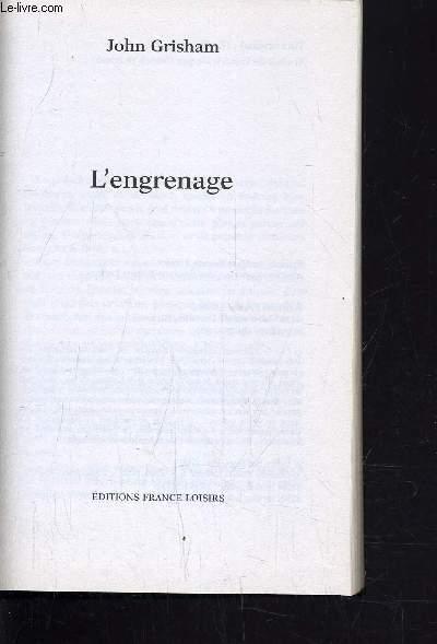 L'ENGRENAGE.