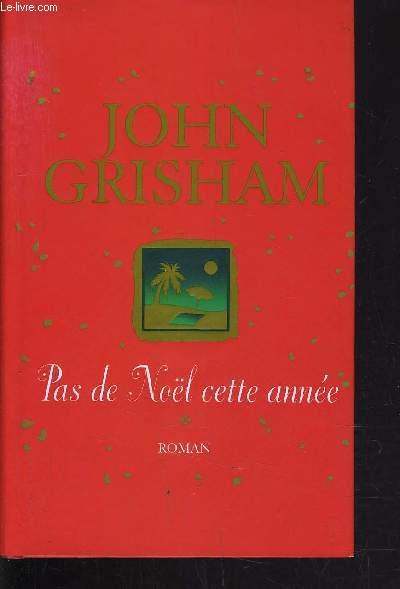 PAS DE NOEL CETTE ANNE.