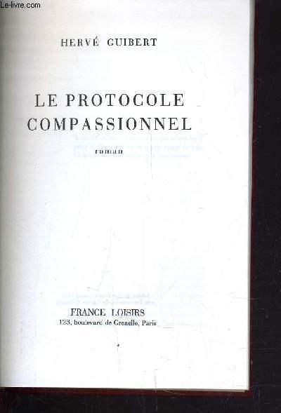 LE PROTOCOLE COMPASSIONNEL.