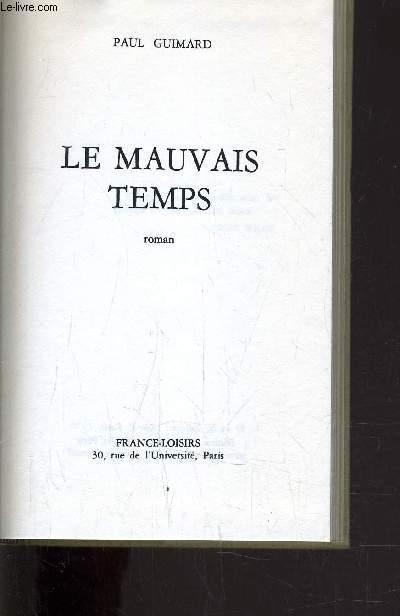 LE MAUVAIS TEMPS.