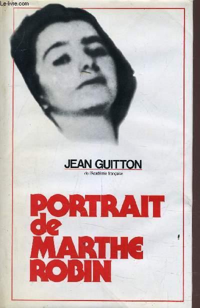 PORTRAIT DE MARTHE ROBIN.