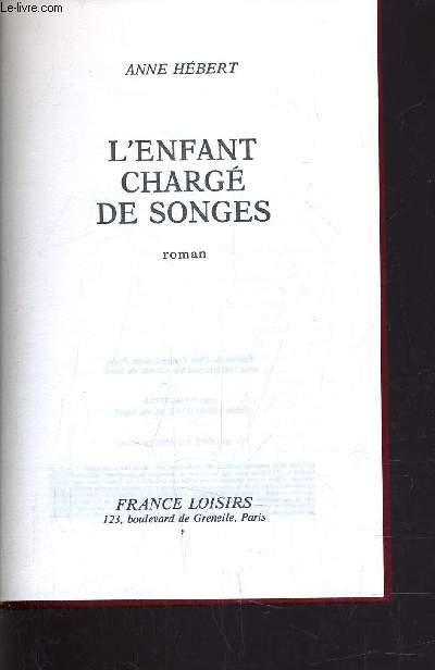L'ENFANT CHARGE DE SONGES.