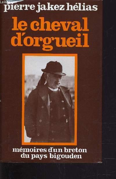 LE CHEVAL D'ORGUEIL.