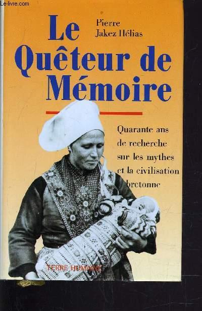 LE QUETEUR DE MEMOIRE.