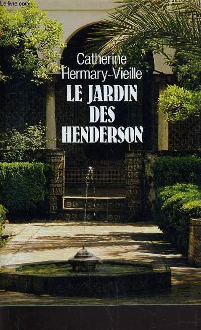 LE JARDIN DES HENDERSON.