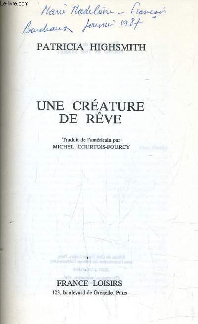 UNE CREATURE DE REVE.