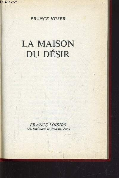 LA MAISON DU DESIR.