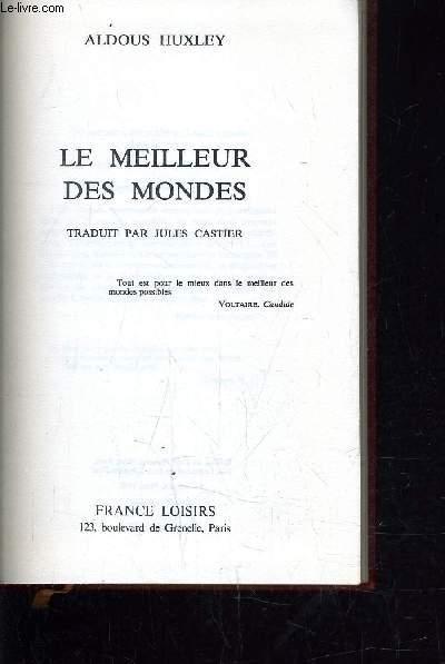 LE MEILLEUR DES MONDES.