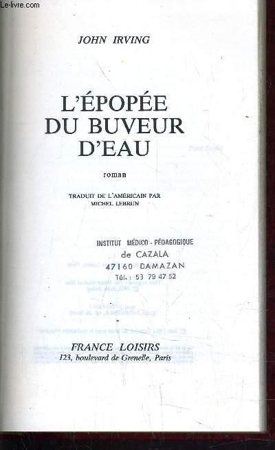 L'EPOPEE DU BUVEUR D'EAU.