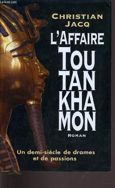 L'AFFAIRE TOUTANKHAMON.