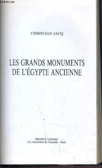 LES GRANDS MONUMENTS DE L'EGYPTE ENCIENNE.
