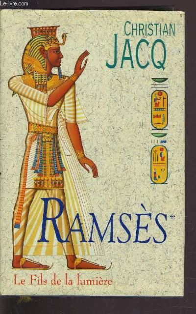 RAMSES - TOME 1 LE FILS DE LA LUMIERE.