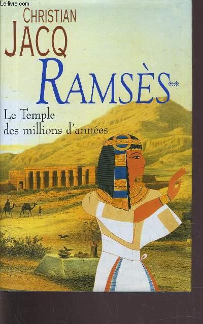 RAMSES - TOME 2 : LE TEMPLE DES MILLIONS D'ANNEES.