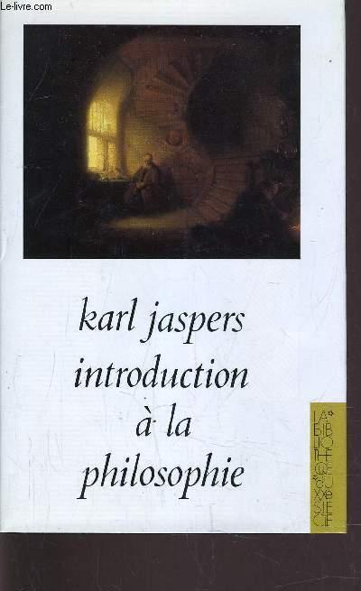 INTRODUCTION A LA PHILOSOPHIE.